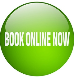 Book online now green round gel isolated push vector