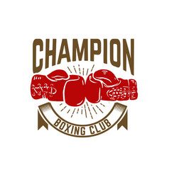 champion boxing club emblem template with boxer vector image