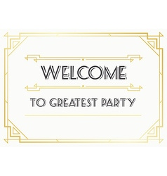 Great Vintage Invitation Sign in Art Deco or vector