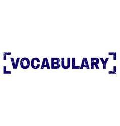 Grunge textured vocabulary stamp seal inside vector
