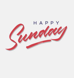 Happy sunday vintage hand lettering vector