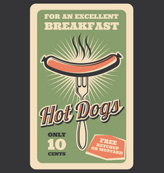 Retro poster of hot dog fast food vector