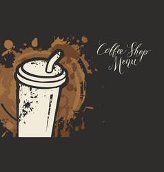 coffee shop menu with disposable paper coffee cup vector image