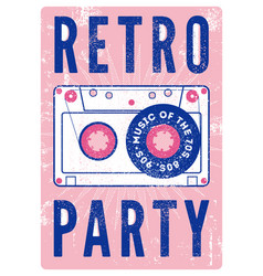 retro party grunge poster with audio cassette vector image