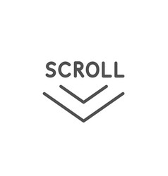 Scroll down arrow line icon scrolling screen sign vector