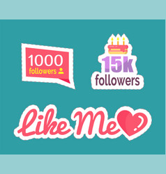 like me followers numbers and cake set vector image