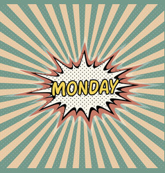 Monday day week comic sound vector