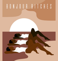 Bonjour bitches hand drawn of vector