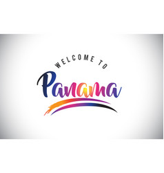 Panama welcome to message in purple vibrant vector