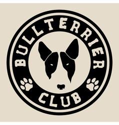 Bull terrier face Bull terrier club badge vector image