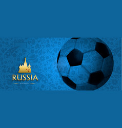 russian soccer ball web banner for sport event vector image