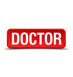 doctor red 3d square button vector image vector image