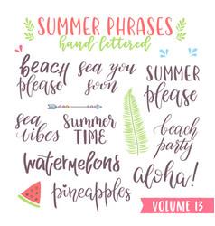 Hand written summer lettering phrases vector