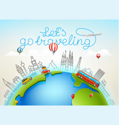 Lets go traveling world travel color vector