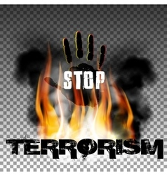 Stop terrorism hand in the fire smoke vector image