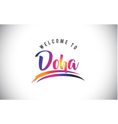 Doha welcome to message in purple vibrant modern vector