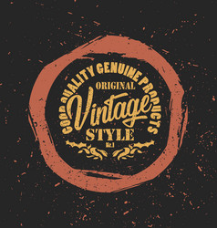 grunge retro styled label good quality product of vector image