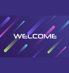 Colorful welcome sign vector