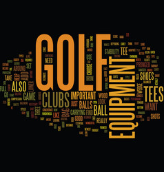 Golf equipment text background word cloud concept vector
