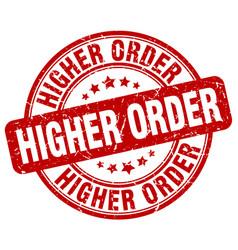 Higher order red grunge stamp vector