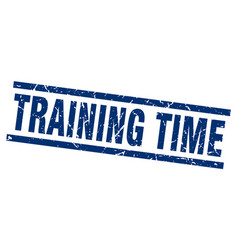 square grunge blue training time stamp vector image