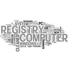 What everybody ought to know about registry vector