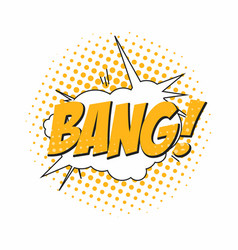 bang comic book sound effect speech bubble in pop vector image
