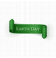 Earth Day realistic scroll green Ribbon with Text vector