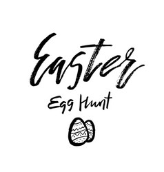 Happy easter egg hunt card with calligraphy text vector