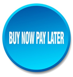 Buy now pay later blue round flat isolated push vector