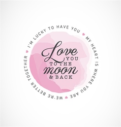 Love You to the Moon and Back Greeting Card vector image