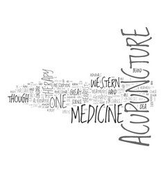 acupuncture versus western medicine text word vector image