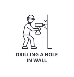 drilling a hole in wall line icon sign vector image