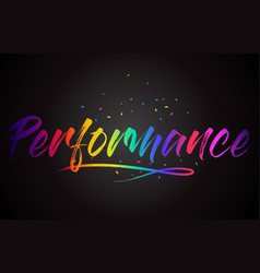 Performance word text with handwritten rainbow vector