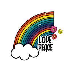 Rainbow and cloud with peace and love message vector