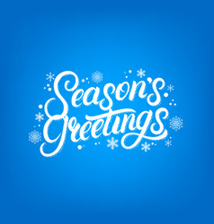Seasons greetings hand written lettering design vector
