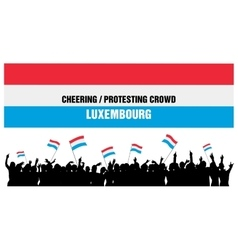 Cheering or Protesting Crowd Luxembourg vector image vector image