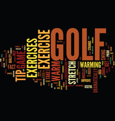 Golf exercise tip how to warm up text background vector