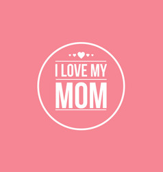Happy mother day card vector
