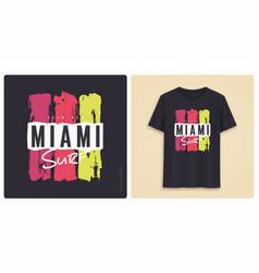 miami surf graphic tee shirt design grunge vector image