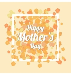 Happy Mothers Day Card with Orange chamomile vector image vector image
