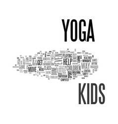 what everyone ought to know about yoga for kids vector image