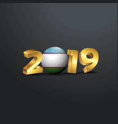 2019 golden typography with uzbekistan flag happy vector