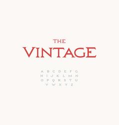 classic antique font thin elegant serif alphabet vector image