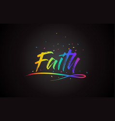 Faith word text with handwritten rainbow vibrant vector