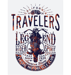 Travelers classic motorcycle riders legend vector