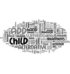 add alternative treatments text word cloud concept vector image
