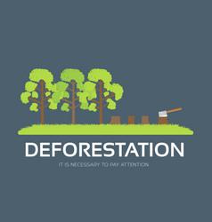 Issue deforestation in flat design background vector