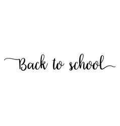 back to school calligraphy text and lettering vector image