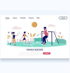 family soccer website landing page design vector image